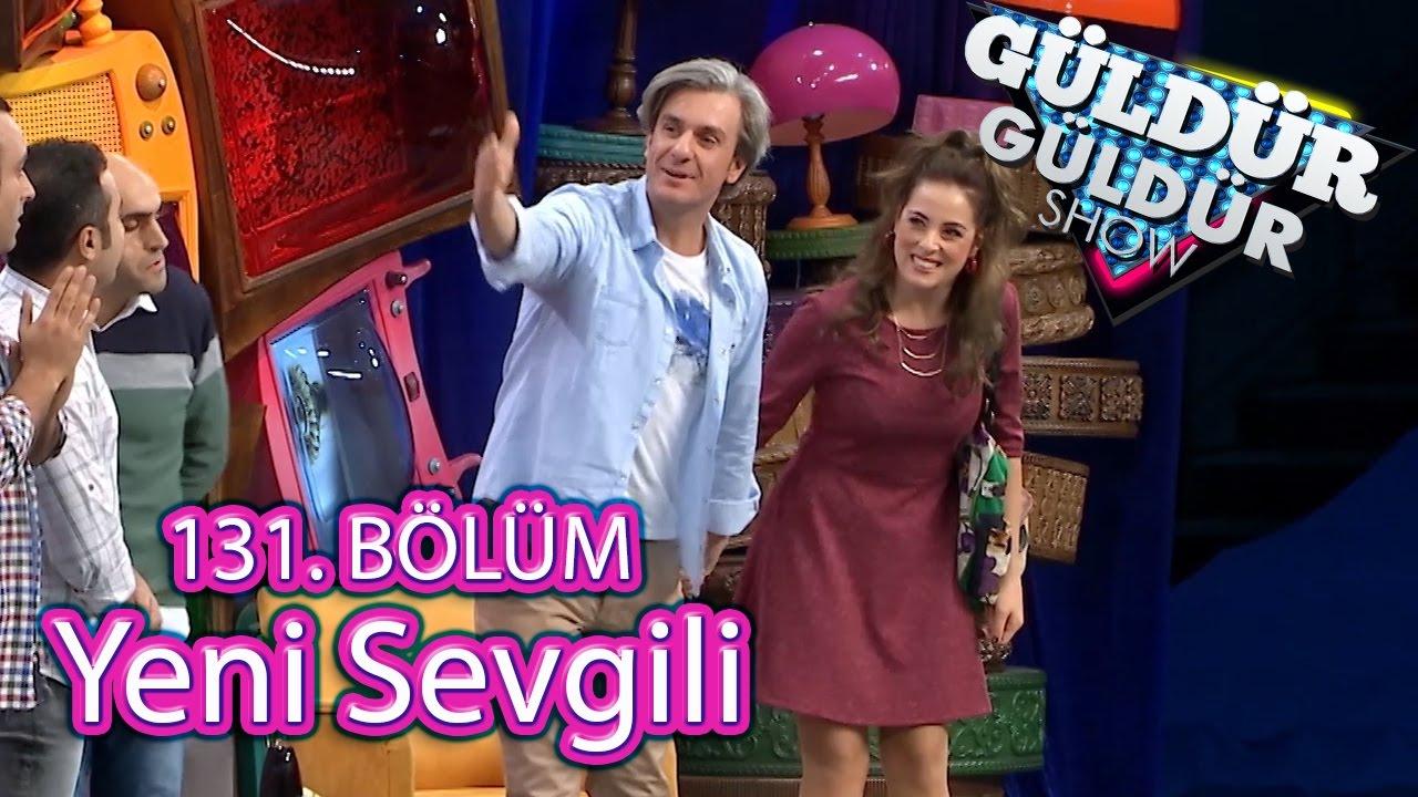 Güldür Güldür Show 131 Bölüm Yeni Sevgili Skeci Youtube