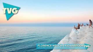 Florence Welch & Kid Harpoon - I