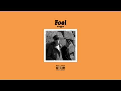 FOOL - Strapped (Official Lyrics)