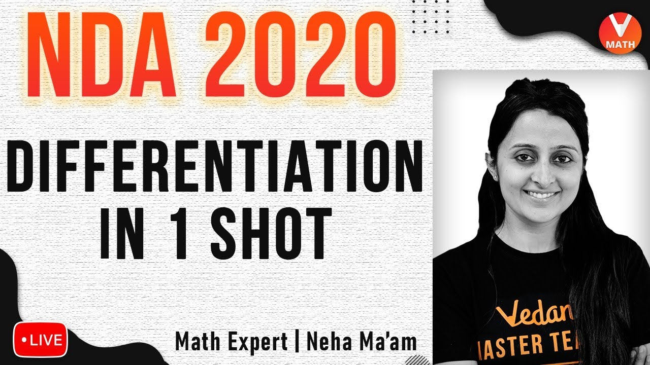 Differentiation For NDA 2020 in 1 Shot | NDA Exam Preparation Videos |  Vedantu NDA Maths