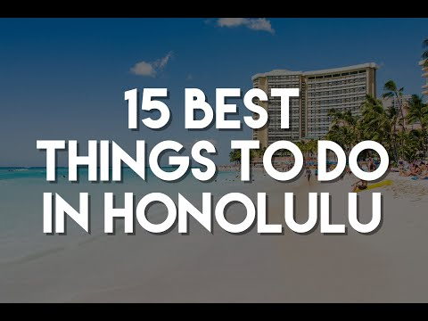15 Best Things To Do in Honolulu (Oahu) - Hawaii Travel Guide