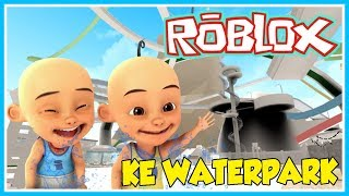 UPIN & IPIN SWIMMING IN THE WORLD'S TALLEST WATERPARK-ROBLOX UPIN IPIN