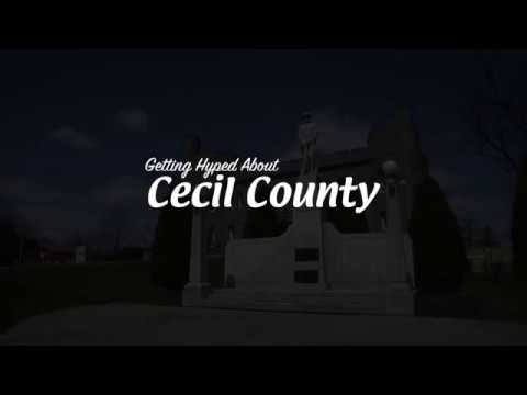 Getting Hyped About Cecil County