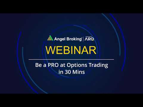 Be a PRO at Options Trading in 30 Mins by Mr.Amar Singh | Angel Broking