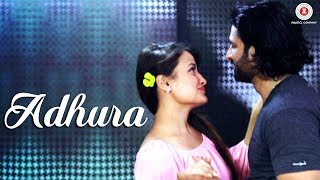 Adhura (Video Song) – Sumit Showriya