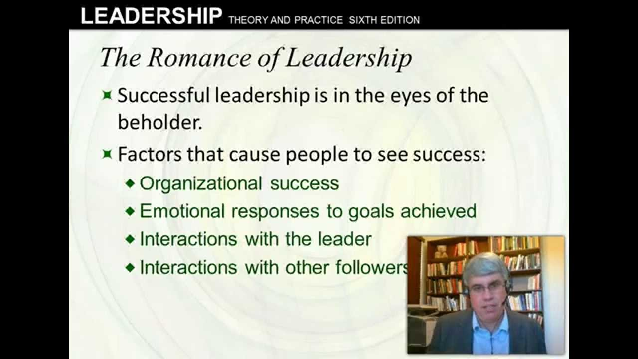 Intro and Trait Approach: Northouse 7th ed, Ch  1 and 2, Romance of  Leadership