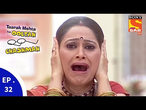 Taarak Mehta Ka Ooltah Chashmah – तारक मेहता का उल्टा चशमाह – Episode 32