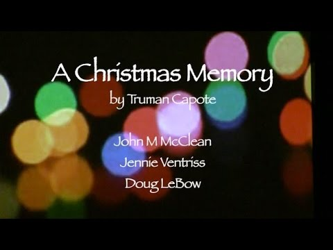 a christmas memory a reading of the truman capote story csl la - A Christmas Memory Full Text