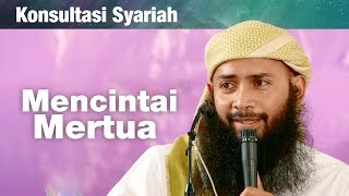 Konsultasi Syariah: Mencintai Ibu Mertua - Ustadz Dr. Syafiq Riza Basalamah, MA.
