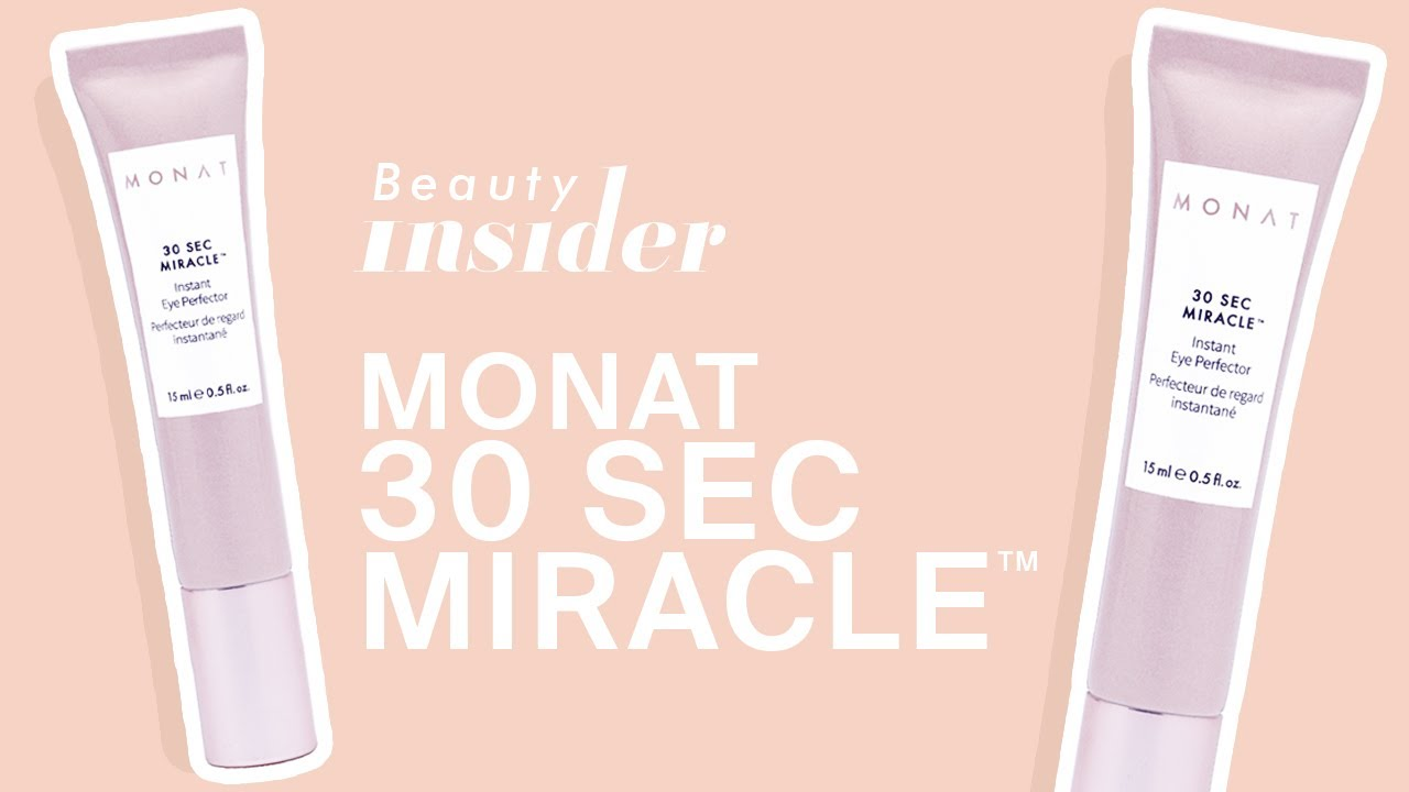 Monat Beauty Insider 30 Second Miracle Skin Care Youtube