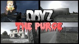 THE PURGE - DayZ Standalone