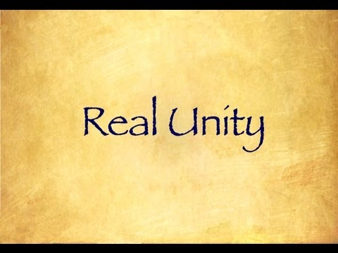 What is real unity?