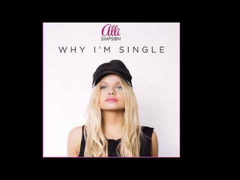 Alli Simpson-Why Im Single new song