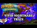 Hearthstone ~ Vivid Nightmare Train ~ The Witchwood