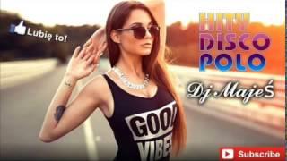 ✯Składanka Disco Polo Styczeń - Luty 2017✯IMPREZOWA SKŁADANKA✯DISCO POLO 2017✯MEGA HITY✯NOWOŚCI✯