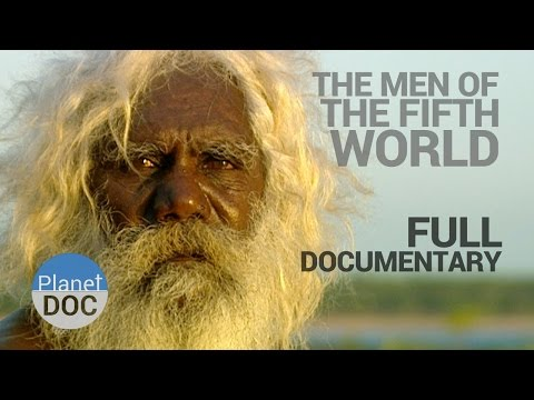 Full Documentary. The Men of Fifth World - Planet Doc Full D