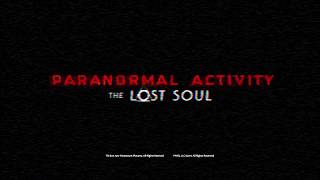 Paranormal Activity: The Lost Soul | Official Game Trailer