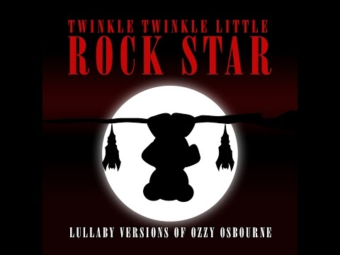 Mama I'm Coming Home Lullaby Versions of Ozzy Osbourne by Twinkle Twinkle Little Rock Star