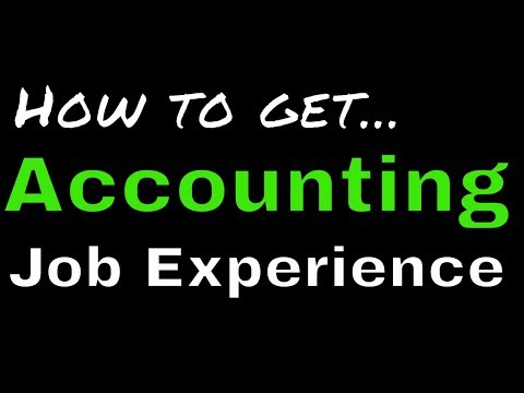 How to get Accounting Job Experience Entry Level  Another71com