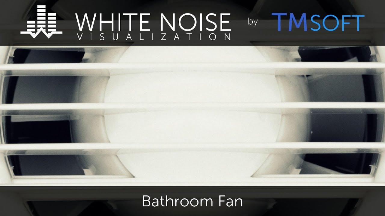 Bathroom white noise - Bathroom White Noise 4