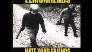Watch Lemonheads Hate Your Friends video