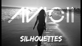 Avicii Feat. Salem Al Fakir - Silhouettes (Original Radio Edit)