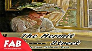 The Hermit of ---- Street Full Audiobook by Anna Katharine GREEN by Crime & Mystery Fiction