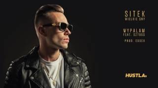 Sitek x Essex - Wypalam feat. Sztoss