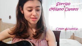 Sorriso (Milano Dateo) - Calcutta - Cover Acustica