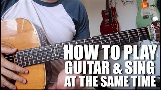 How to Sing and Play Guitar at the Same Time - Keywords Guitar Tutorial