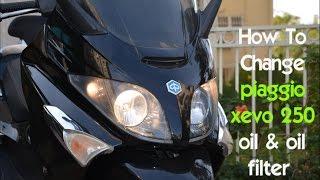 How To Change piaggio xevo 250 oil & oil filter