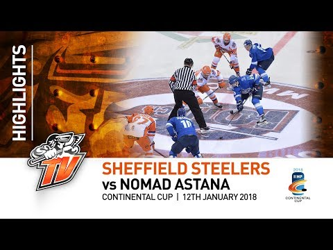 Sheffield Steelers v Nomad Astana - Continental Cup - 12th January 2018