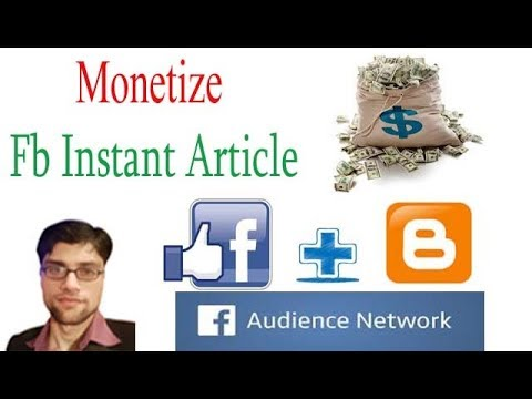How to Monetize Facebook Instant Articles