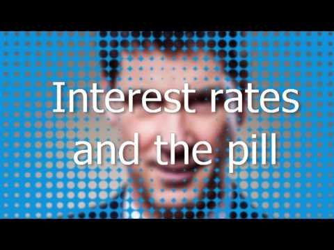 Video 1: Interest rates and the pill