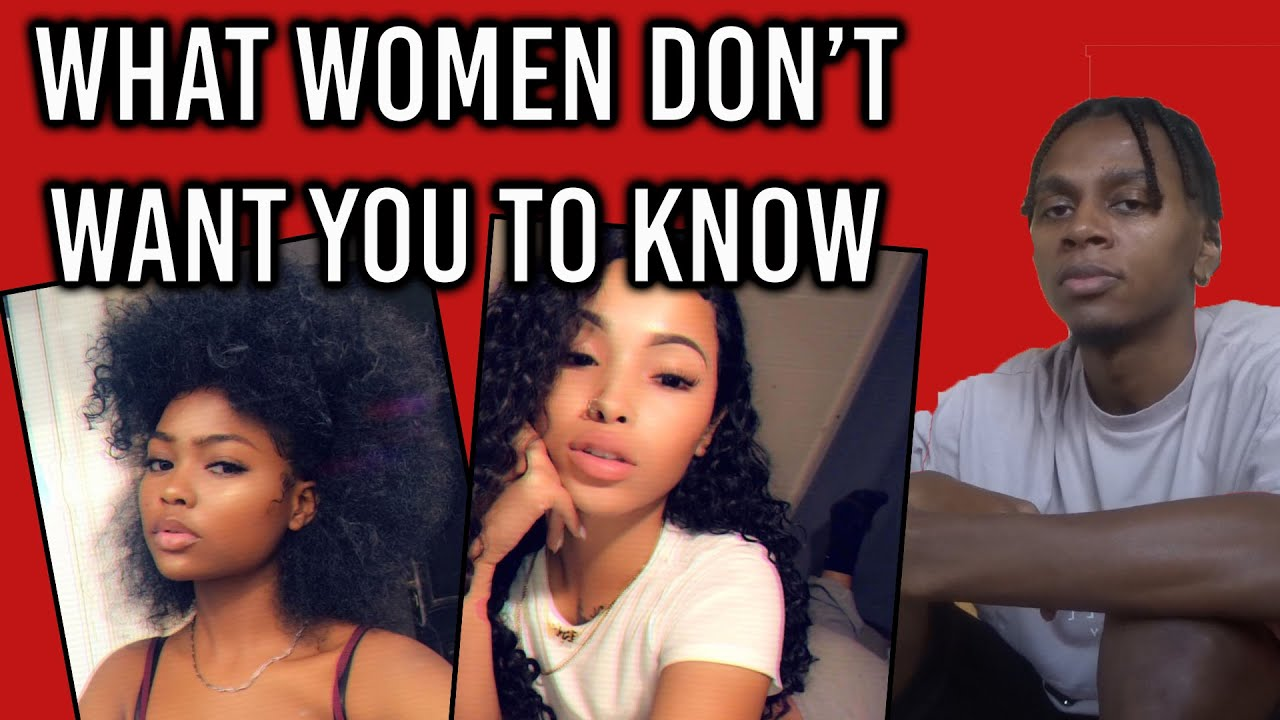 What WOMEN Dont Want YOU To Know