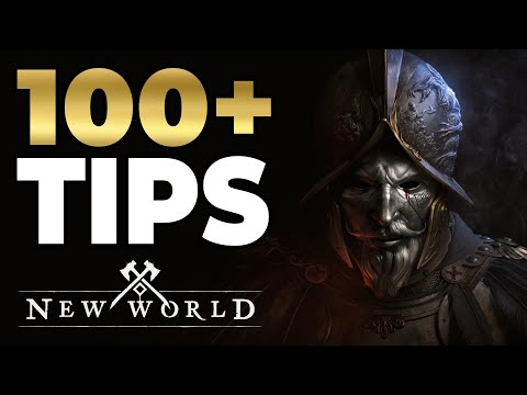 100 New World Tips and Tricks  – Learn All The Tips In New World
