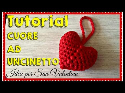 TUTORIAL CUORE A UNCINETTO. CROCHET HEART. IDEA PER SAN VALENTINO. Subtitles In English
