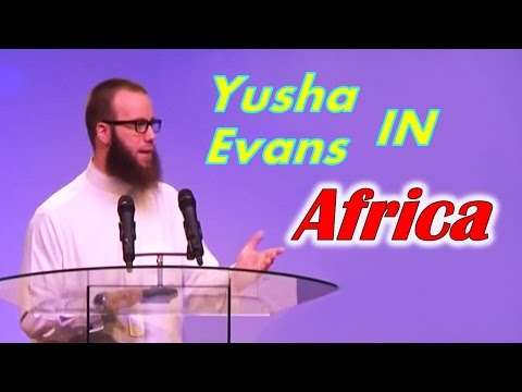Yusha Evans in Africa Full Lecture 2015