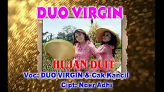 Duo virgin - Hujan Duit [ Official Music Video ]
