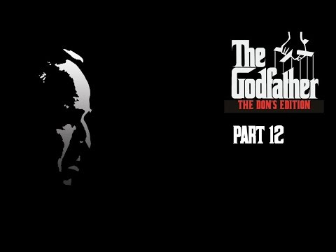 The Godfather The Don's Edition Walkthrough Part 12 [HD]