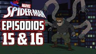 Marvel´s Spider-Man: Episodios 15 & 16 - Doc Ock