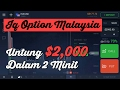IQ Option Malaysia Strategy 2017 - 95% Chances Menang Binary Option 2 minit Untung 2,000