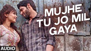 Mujhe Tu Jo Mila Full Song (Audio) | Khel To Abb Shuru Hoga | T-Series