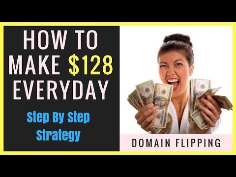 How To Make $128 Everyday - Domain Flipping {EASY}