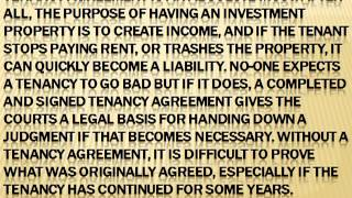 No Tenancy Agreement-No Occupancy. Get One Signed Today!