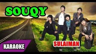 Video SouQy - Sulaiman (Karaoke) download MP3, 3GP, MP4, WEBM, AVI, FLV Oktober 2018