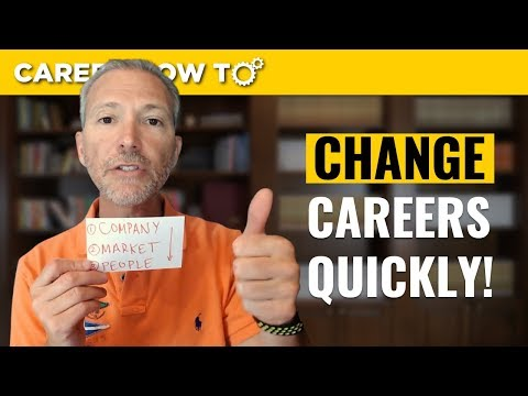 Change Careers Quickly Using This Successful Approach