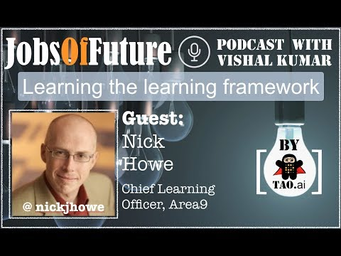 Nick Howe (@NickJHowe) talks about fabric of learning organization to bring #JobsOfFuture