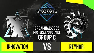 SC2 - INnoVation vs. Reynor - DH SC2 Masters 2020: Last Chance 2021 - Group C