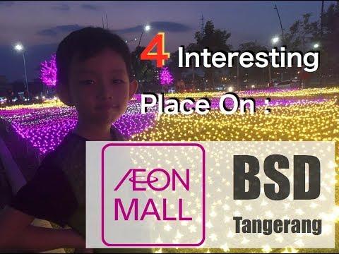 4 Interesting Place on AEON Mall BSD Tangerang イオンモールタンゲラン